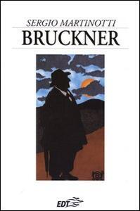 Bruckner - Sergio Martinotti - copertina