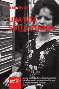 Una vita sulla strada - Nan Joyce - copertina