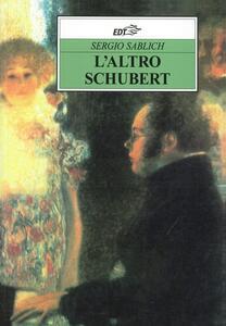 L' altro Schubert - Sergio Sablich - copertina