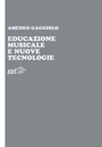 Educazione musicale e nuove tecnologie
