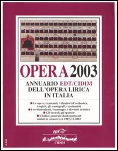 Opera 2003. Annuario dell'opera lirica in Italia - copertina