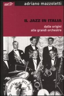 Festivalshakespeare.it Il jazz in Italia dalle origini alle grandi orchestre Image