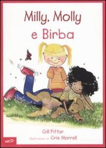 Milly, Molly e Birba - Gill Pittar,Cris Morrell - copertina