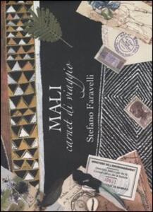 Mali. Carnet di viaggio - Stefano Faravelli - copertina