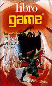 L' ira di Naar - Joe Dever - copertina