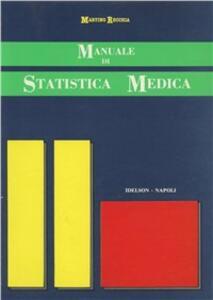 Manuale di statistica medica. Con allegato «Lo statistico in tasca» (regolo) - Martino Recchia - copertina