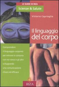 Il linguaggio del corpo - Vittorio Caprioglio - copertina