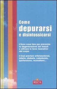 Come depurarsi e disintossicarsi - M. Fiorella Coccolo - copertina