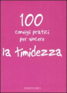 100 consigli pratici per vincere la timidezza - copertina