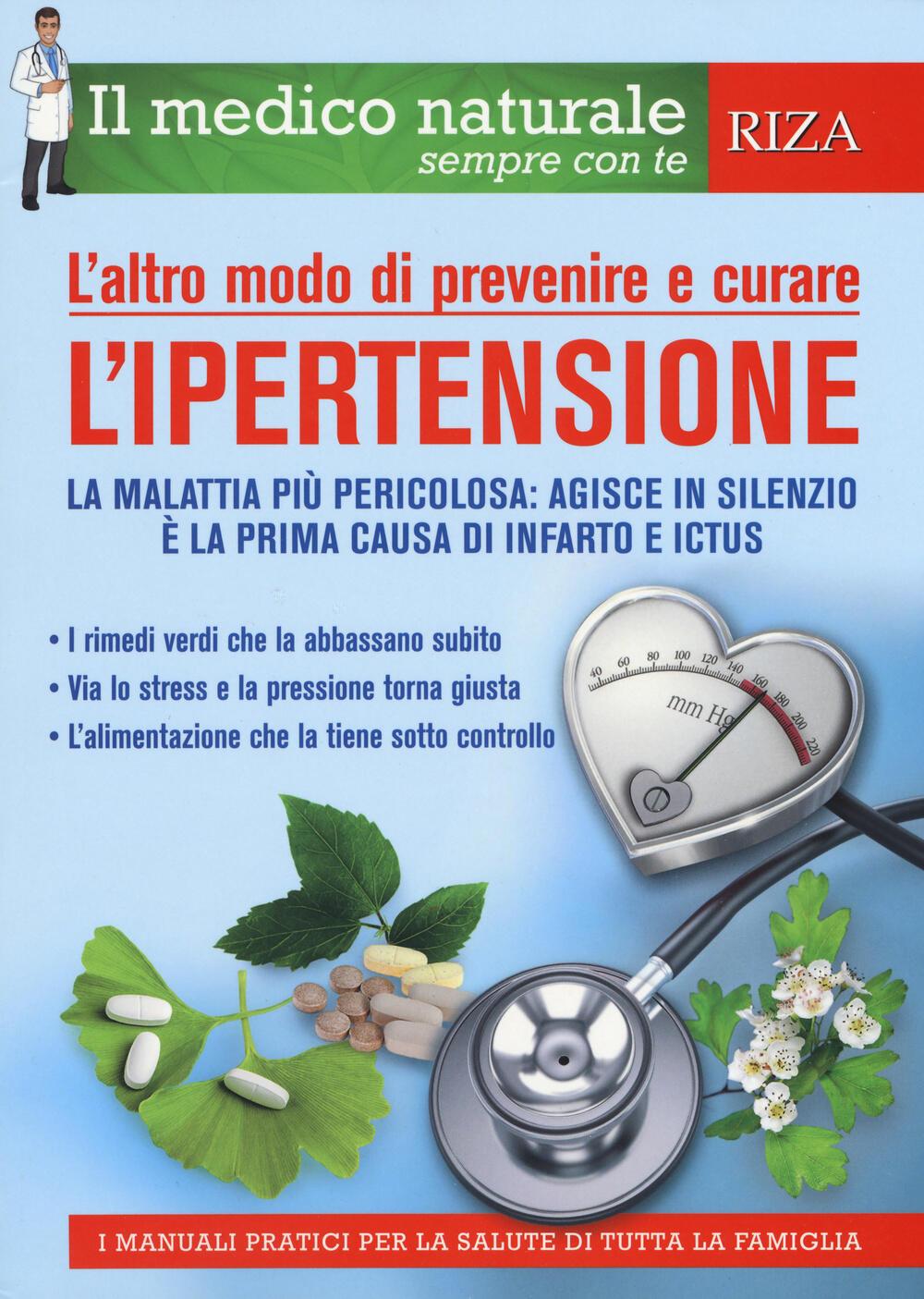L' altro modo di prevenire e curare l'ipertensione - Libro..