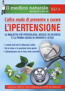 L' altro modo di prevenire e curare l'ipertensione - copertina