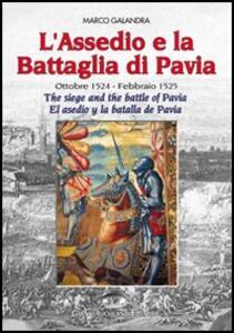 L' assedio e la battaglia di Pavia-The siege and the battle of Pavia-El asedio y la batalla de Pavia - copertina