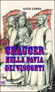 Chaucer nella Pavia dei visconti - Sisto Capra - copertina