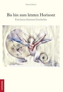 Bis hin zum letzten horizont-Fino all'ultimo orizzonte - Mario Endrizzi - copertina