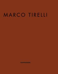 Marco Tirelli.. Ausstellungskatalog. Ediz. multilingue - copertina