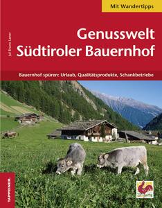 Genusswelt. Südtiroler bauernhof - Jul Bruno Laner - copertina