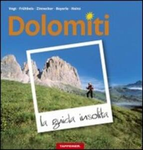 Dolomiti. La guida insolita - copertina