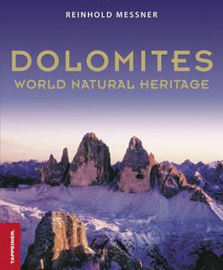 Dolomiti. Patrimonio dell'umanità. Ediz. inglese - Reinhold Messner - copertina