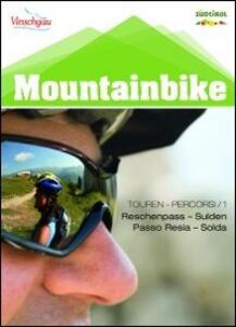 Mountainbike Alto Adige. Vol. 1: Passo Resia fino a Solda. - copertina