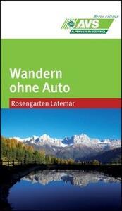 Wandern ohne Auto (AVS). Rosengarten & Latemar - copertina