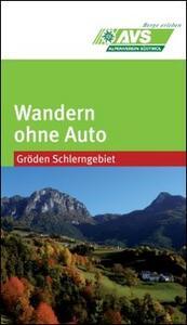Wandern ohne Auto (AVS). Gröden Schlerngebiet - copertina
