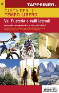 Guida per il tempo libero Val Pusteria e valli laterali. Con cartina escursionistica e itinerari ciclistici - copertina
