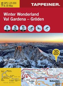 Winter wonderland Val Gardena. Carta topografica 1:25.000. Con panoramiche 3D. Ediz. italiana e tedesca