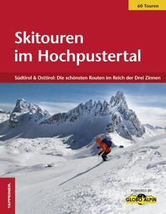 Skitouren im Hochpustertal. Südtirol & Osttirol. Di Schönsten in Reich der drei Zinnen - copertina