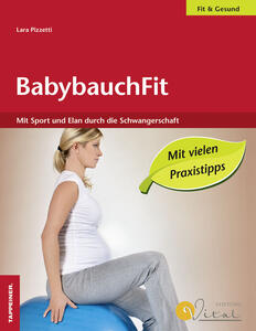 BabybauchFit. Mit Sport un Elan durch die Schwangerschaft