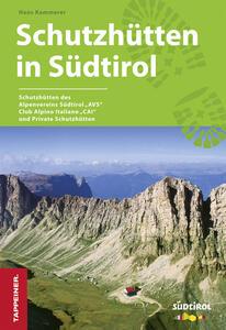 Schutzhüttenführer mit Südtirol-Karte - copertina