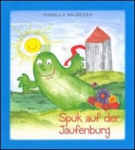 Spuk auf der Jaufenburg - Isabella Halbeisen - copertina