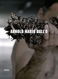 Still.life. Arnold Mario Dall'O. Ediz. italiana, inglese e tedesca - copertina