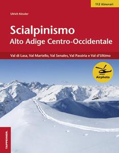 Scialpinismo Val Venosta e Merano - Ulrich Kössler - copertina
