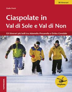 Ciaspolate in Val di Sole e Val di Non - Giulio Pretti - copertina
