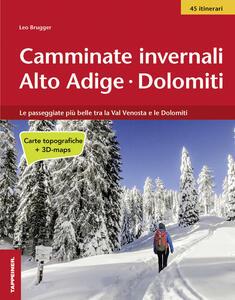 Camminate invernali Alto Adige. Dolomiti - Leo Brugger - copertina