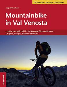 In mountainbike per la Val Venosta - Siegi Weisenhorn - copertina