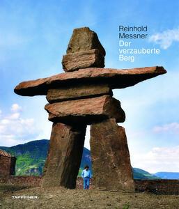 Der verzauberte Berg - Reinhold Messner - copertina