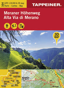 Koka 164. Meraner Höhenweg-Alta via di Merano. Carta topografica 1:30.000 e panoramica in 3D
