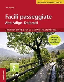 Voluntariadobaleares2014.es Facili passeggiate in Alto Adige. 50 itinerari comodi e belli tra la Val Venosta e le Dolomiti Image
