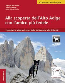 Promoartpalermo.it Alla scoperta dell'Alto Adige con l'amico più fedele. Escursioni a misura di cani, dalla Val Venosta alle Dolomiti. Con app Image