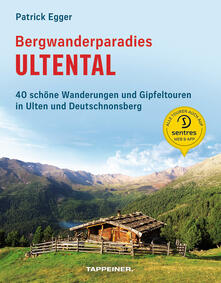 Radiospeed.it Bergwanderparadies Ultental. 40 schöne Wanderungen und Gipfeltouren in Ulten und Deutschnonsberg Image