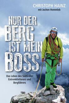Winniearcher.com Nur der Berg ist mein Boss. Das Leben des Südtiroler Extremkletterers und Bergführers Image