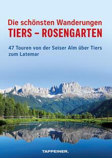 Winniearcher.com Die schönsten Wanderungen Tiers-Rosengarten. 47 Touren von der Seiser Alm über Tiers zum Latemar Image