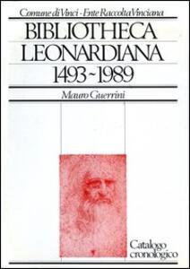 Bibliotheca Leonardiana (1493-1989)