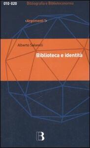 Biblioteca e identità. Per una filosofia della biblioteconomia