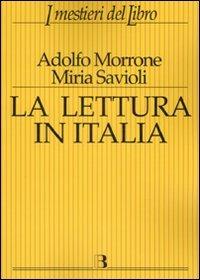 La La lettura in Italia - Morrone Adolfo Savioli Miria - wuz.it