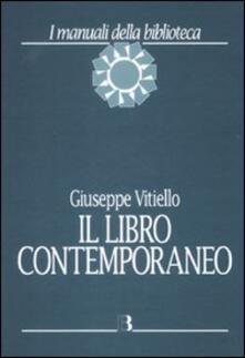 Mercatinidinataletorino.it Il libro contemporaneo. Editoria, biblioteconomia e comunicazione scientifica Image