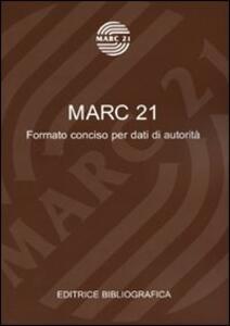 Marc 21. Formato conciso per dati di autorità