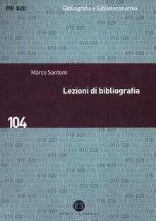 Lezioni di bibliografia - Marco Santoro - copertina