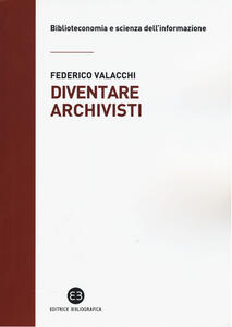 Diventare archivisti